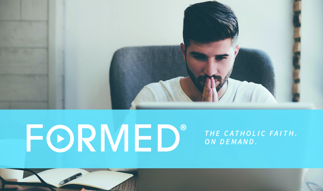 "FORMED - ""CATHOLIC NETFLIX"""